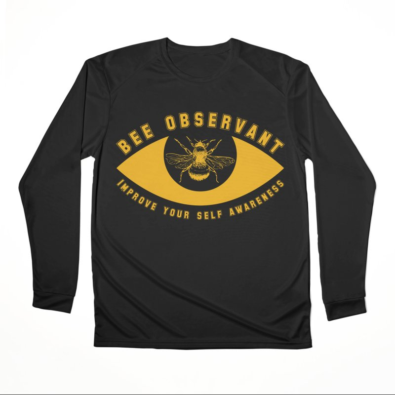 Bee Observant Women's Longsleeve T-Shirt by MaddFictional's Artist Shop