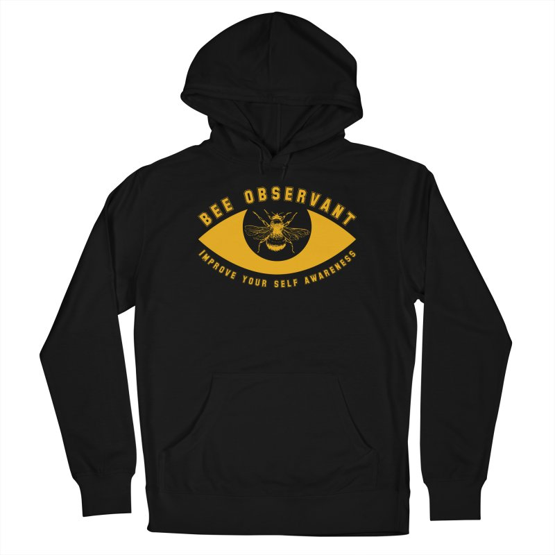 Bee Observant Women's Pullover Hoody by MaddFictional's Artist Shop