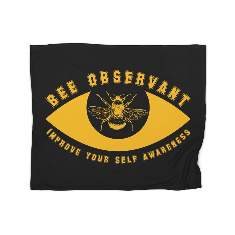Bee Observant Home Blanket by MaddFictional's Artist Shop