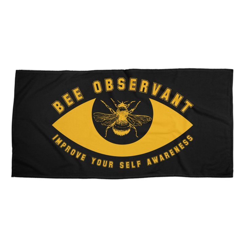 Bee Observant Accessories Beach Towel by MaddFictional's Artist Shop