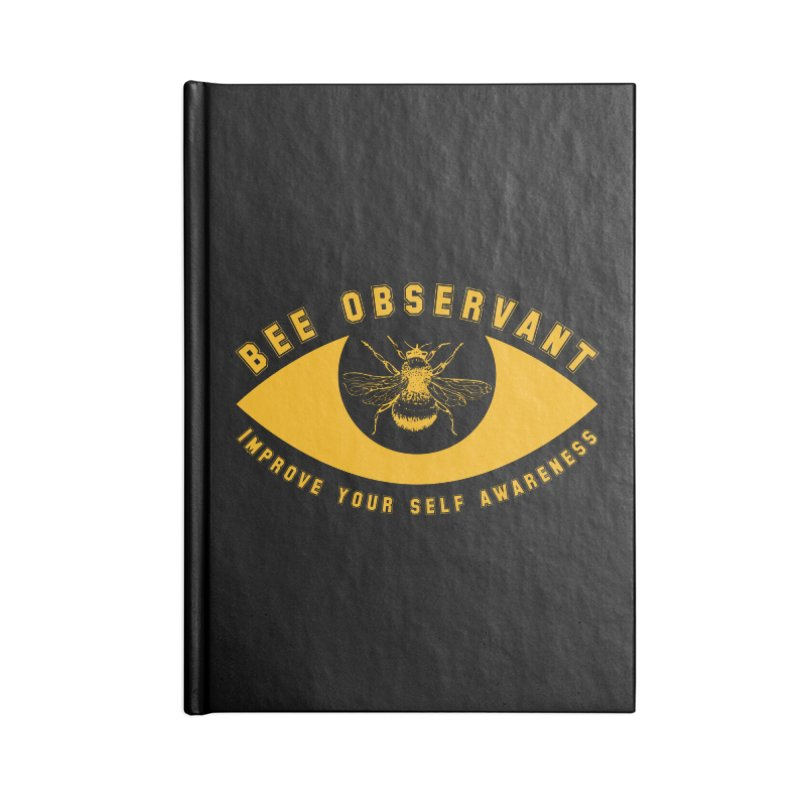 Bee Observant Accessories Notebook by MaddFictional's Artist Shop