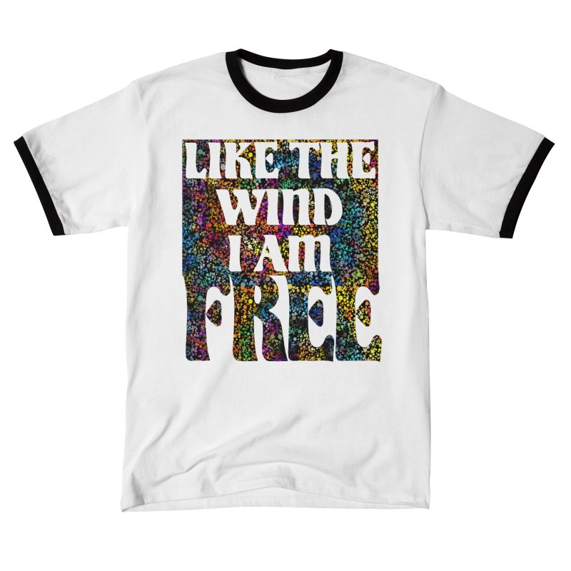 Like The Wind I Am Free Women's T-Shirt by MaddFictional's Artist Shop