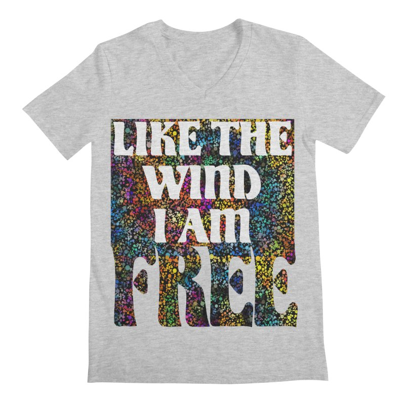 Like The Wind I Am Free Men's V-Neck by MaddFictional's Artist Shop