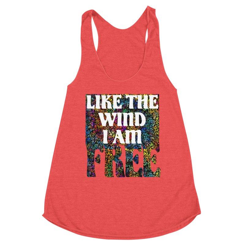 Like The Wind I Am Free Women's Tank by MaddFictional's Artist Shop