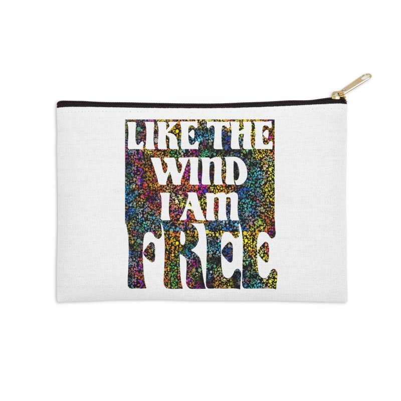 Like The Wind I Am Free Accessories Zip Pouch by MaddFictional's Artist Shop