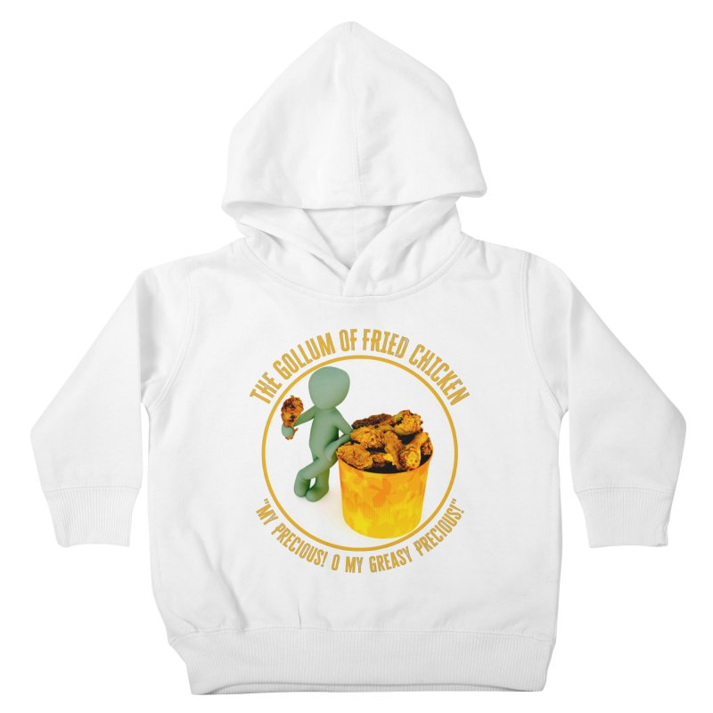 The Gollum of Fried Chicken Kids Toddler Pullover Hoody by MaddFictional's Artist Shop