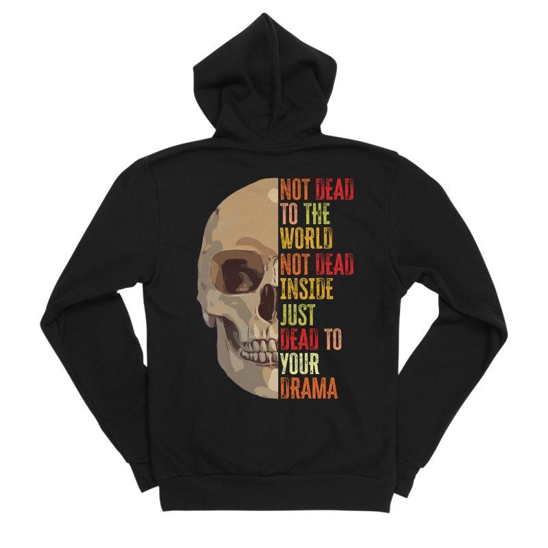 Not Dead Men's Zip-Up Hoody by MaddFictional's Artist Shop