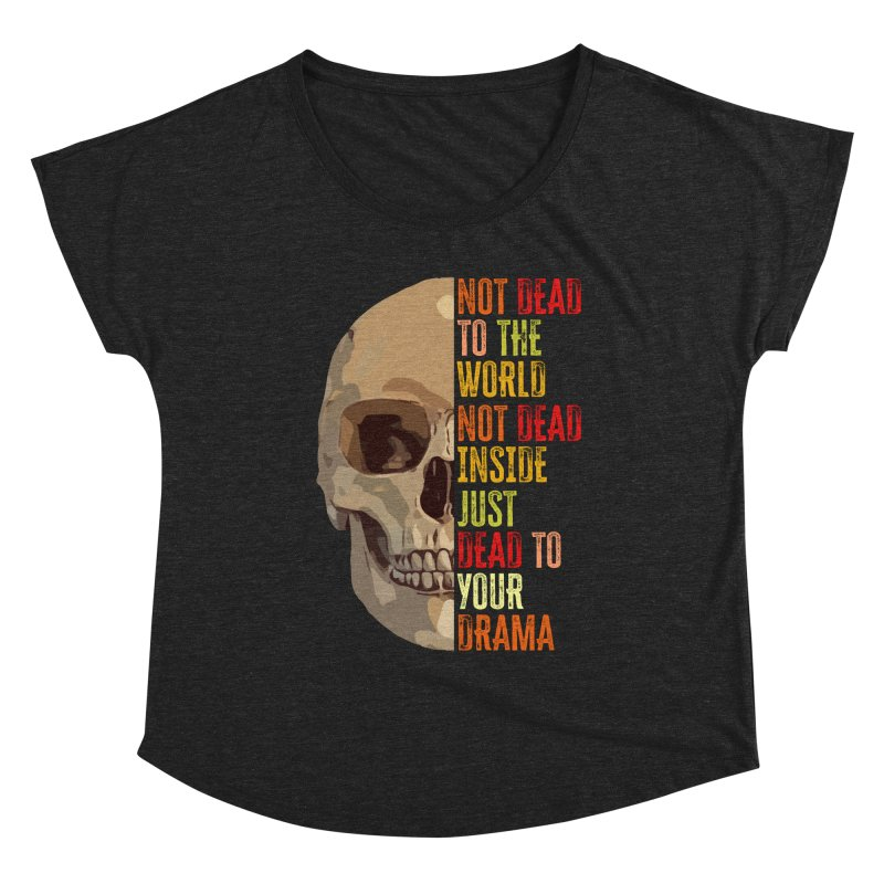 Not Dead Women's Scoop Neck by MaddFictional's Artist Shop