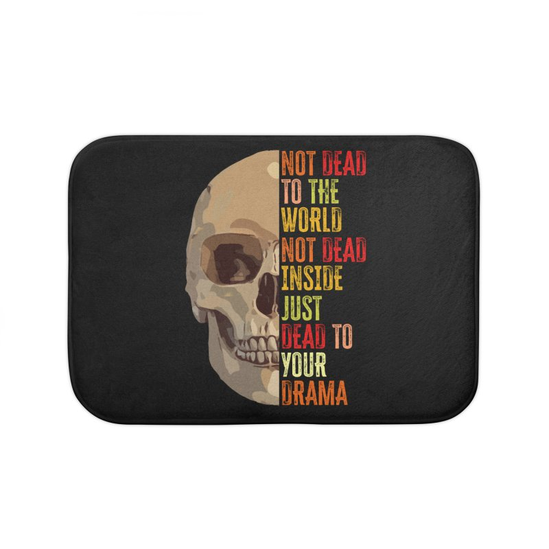 Not Dead Home Bath Mat by MaddFictional's Artist Shop
