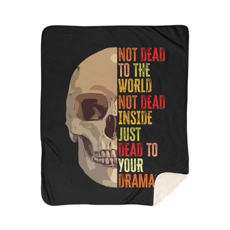 Not Dead Home Blanket by MaddFictional's Artist Shop