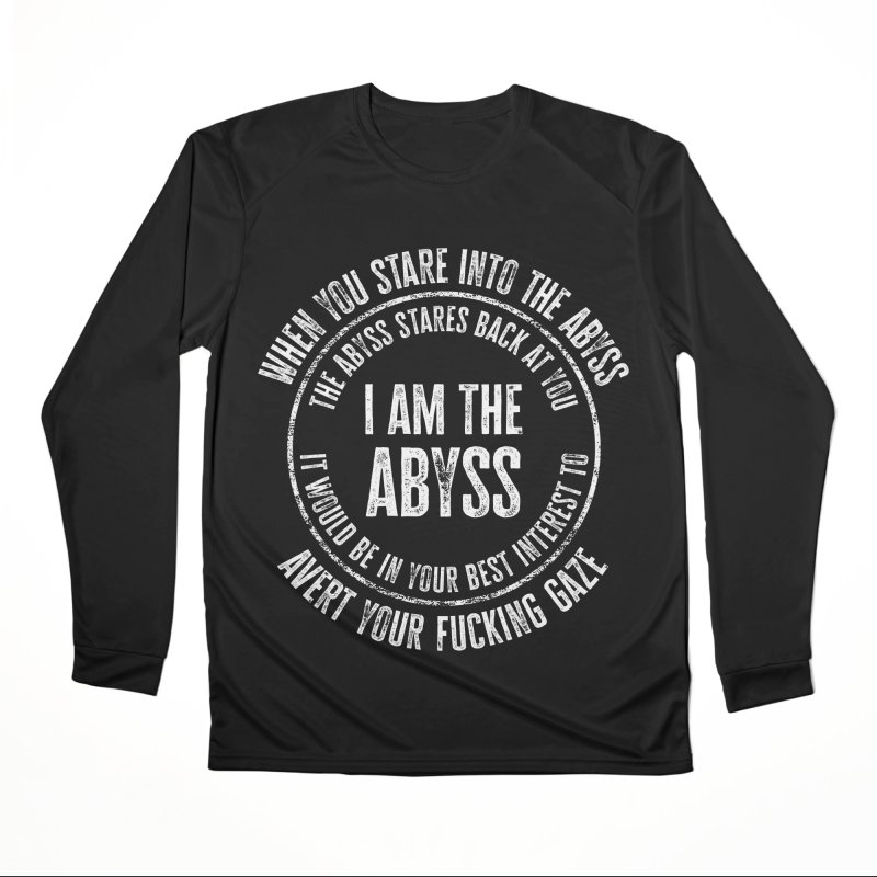 I Am The Abyss Women's Longsleeve T-Shirt by MaddFictional's Artist Shop
