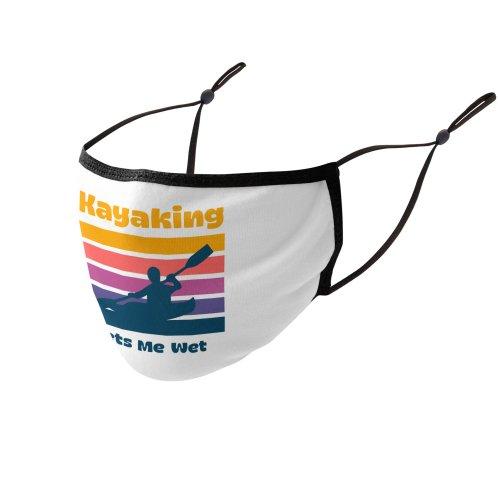 image for Kayaking Gets Me Wet, Funny Kayaker Gift