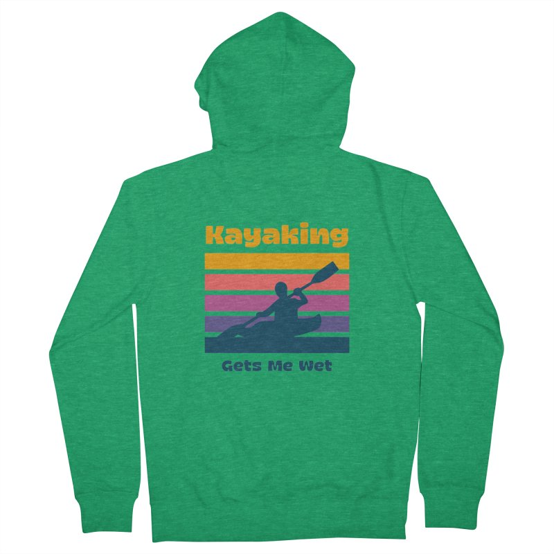 Kayaking Gets Me Wet, Funny Kayaker Gift Men's Zip-Up Hoody by Made By Bono
