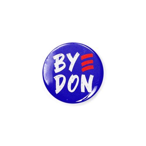 image for Bye Don 2020 ByeDon Victory Funny Joe Biden Anti-Trump T-Shirt