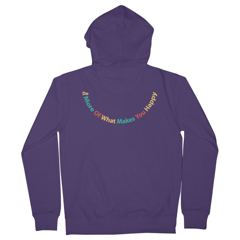 Do More Of What Makes You Happy Retro Colors Women's Zip-Up Hoody by Made By Bono