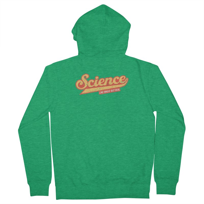 Science Like Magic But Real Scientist Teacher Gift Women's Zip-Up Hoody by Made By Bono