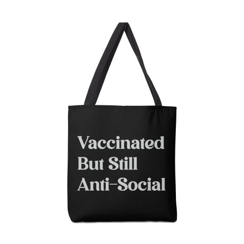 image for Vaccinated But Still Anti-Social Funny Quote T-Shirt
