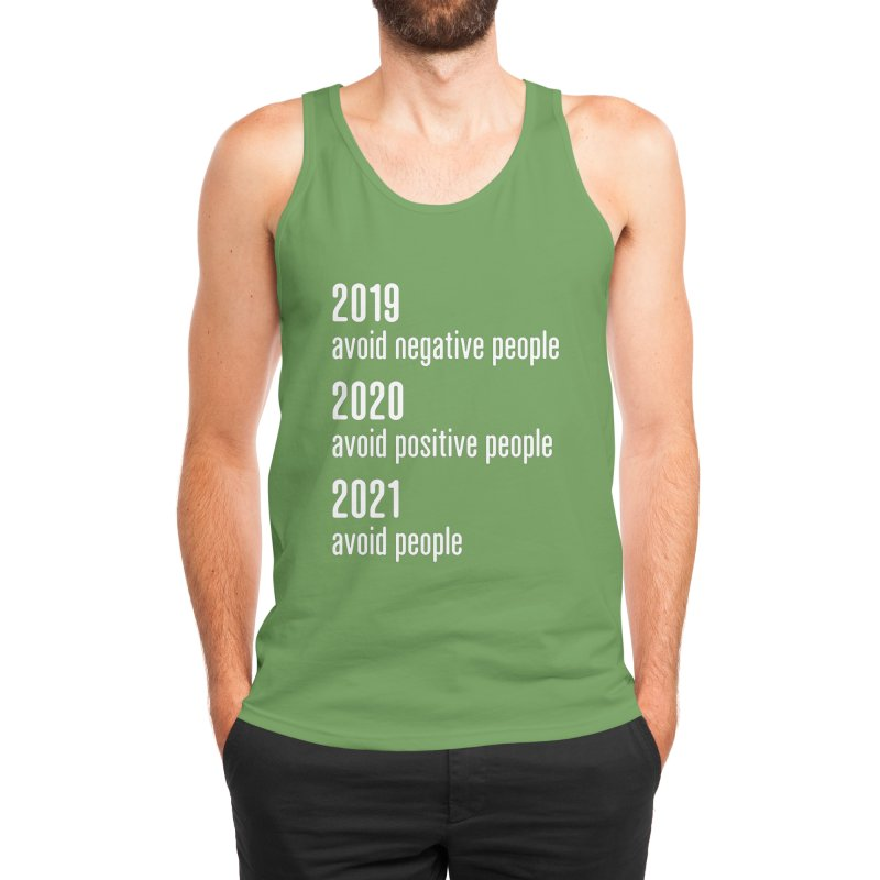 2019 Avoid Negative People 2020 Positive 2021 Avoid People T-Shirt Men's Tank by Made By Bono