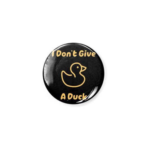 image for I Don't Give A Duck I Don't Care Funny T-shirt