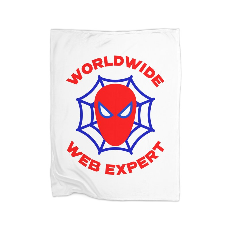 Worldwide Web Expert Funny T-shirt Home Blanket by Made By Bono