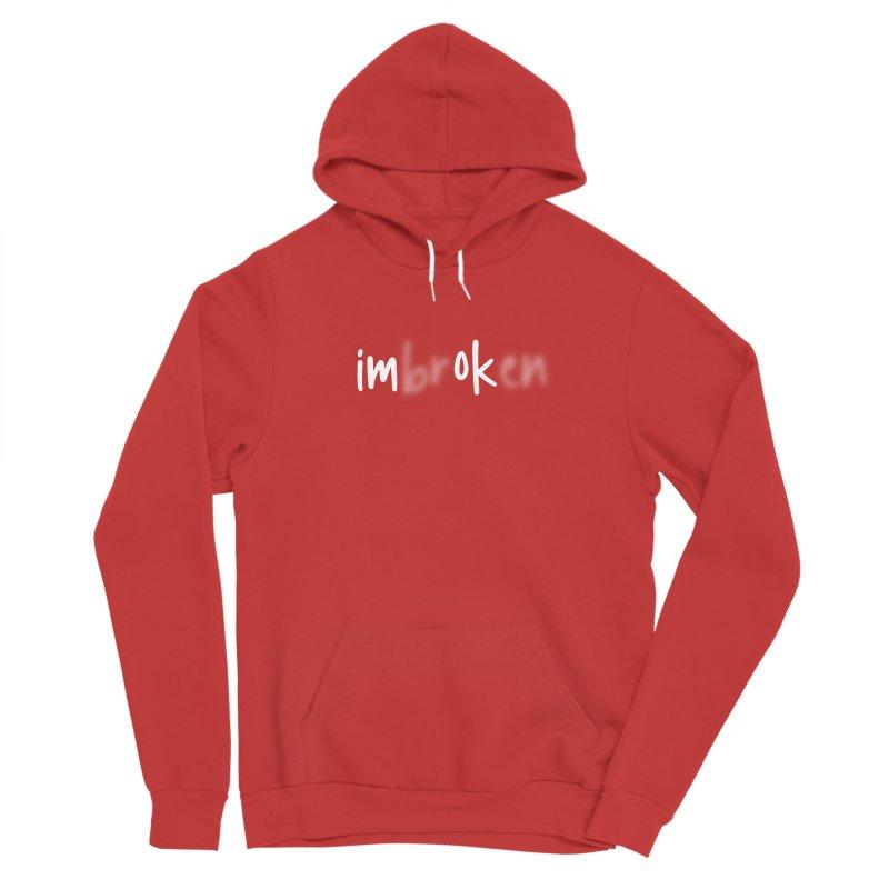 I'm Broken I'm Okay T-shirt Women's Pullover Hoody by Made By Bono