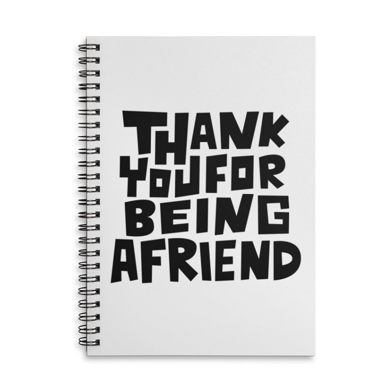 Thank You For Being A Friend T-shirt Accessories Lined Spiral Notebook by MadeByBono