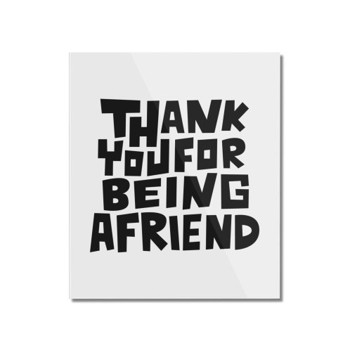image for Thank You For Being A Friend T-shirt