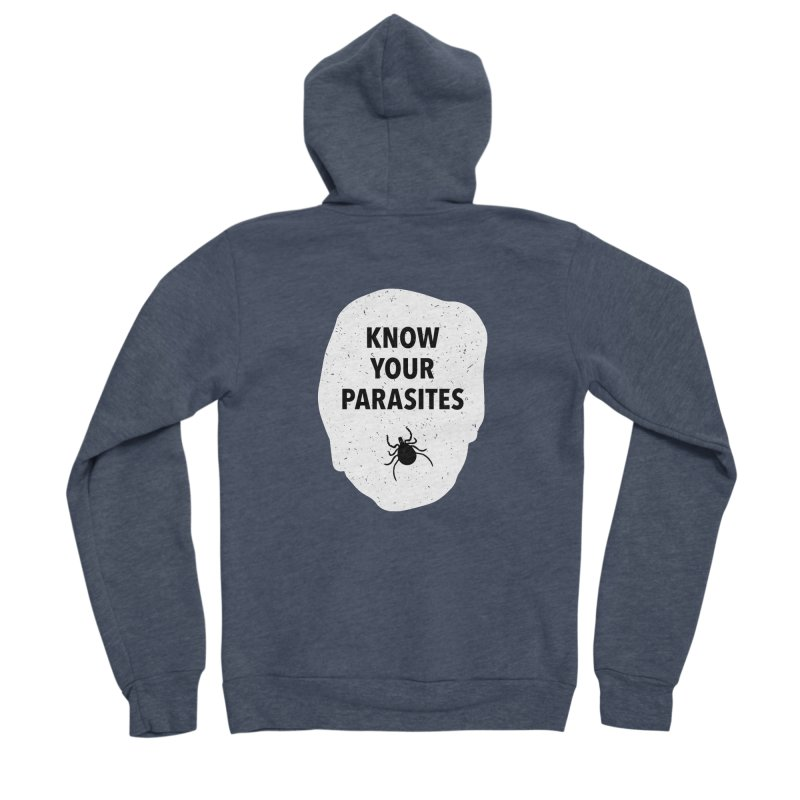 Know Your Parasites T-shirt Women's Sponge Fleece Zip-Up Hoody by MadeByBono