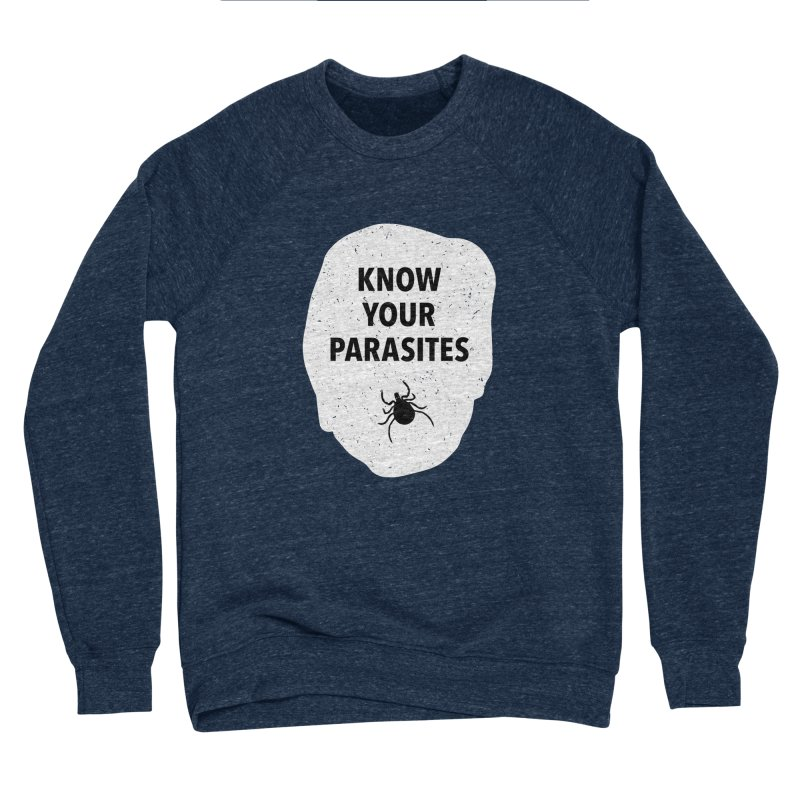 Know Your Parasites T-shirt Women's Sponge Fleece Sweatshirt by MadeByBono