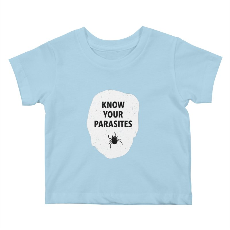 Know Your Parasites T-shirt Kids Baby T-Shirt by MadeByBono