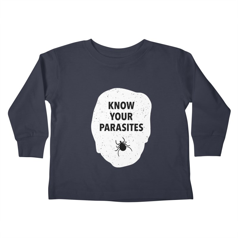 Know Your Parasites T-shirt Kids Toddler Longsleeve T-Shirt by MadeByBono