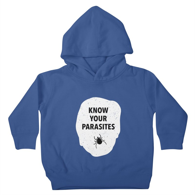 Know Your Parasites T-shirt Kids Toddler Pullover Hoody by MadeByBono