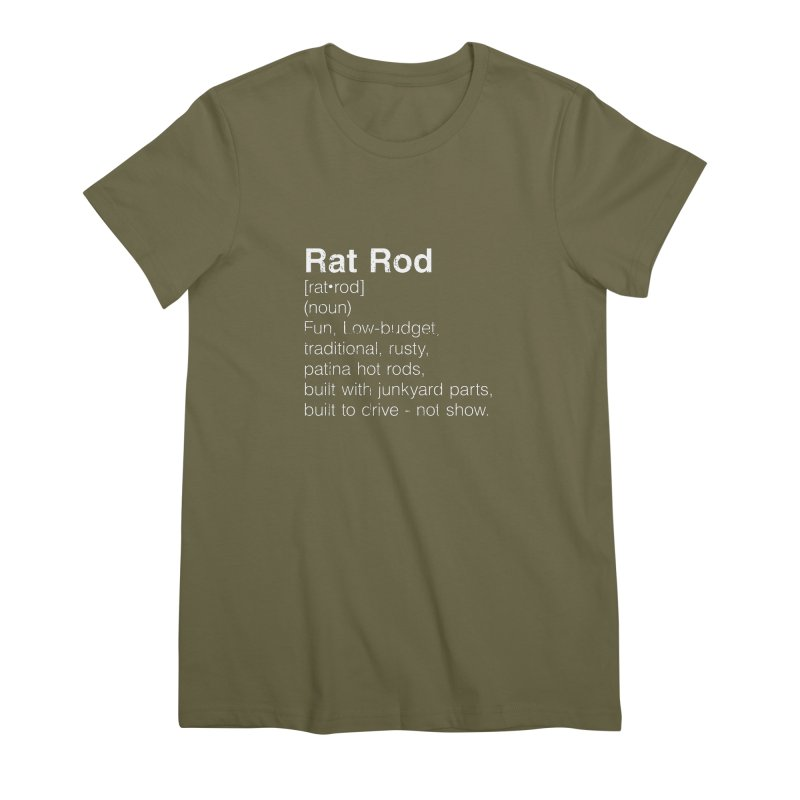 Rat Rod Definition T-shirt Women's Premium T-Shirt by MadeByBono