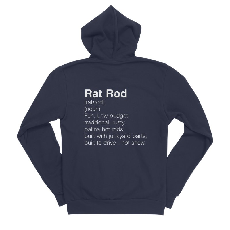Rat Rod Definition T-shirt Men's Sponge Fleece Zip-Up Hoody by MadeByBono
