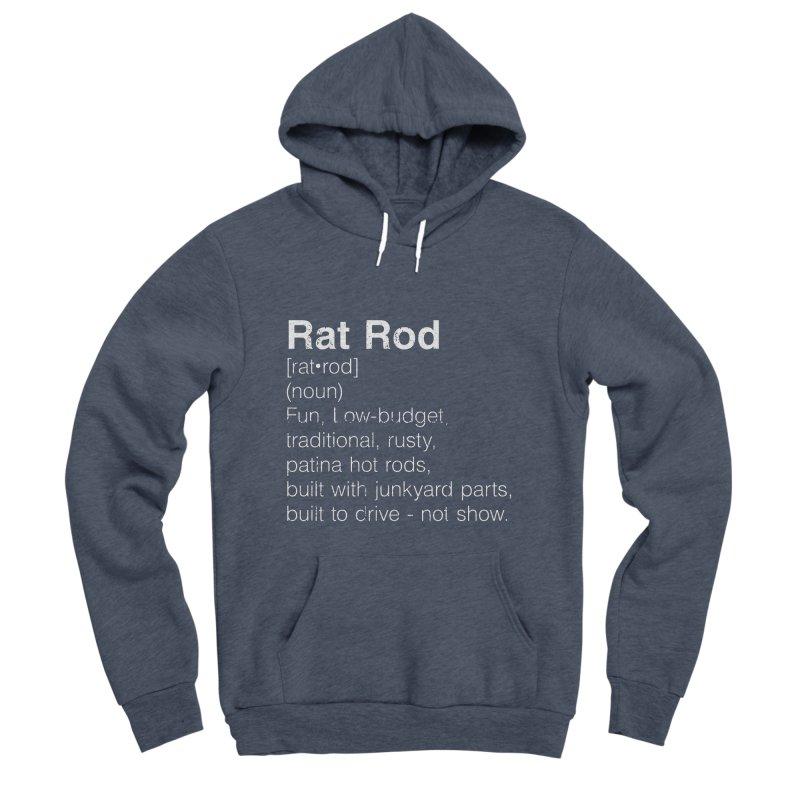 Rat Rod Definition T-shirt Women's Sponge Fleece Pullover Hoody by MadeByBono