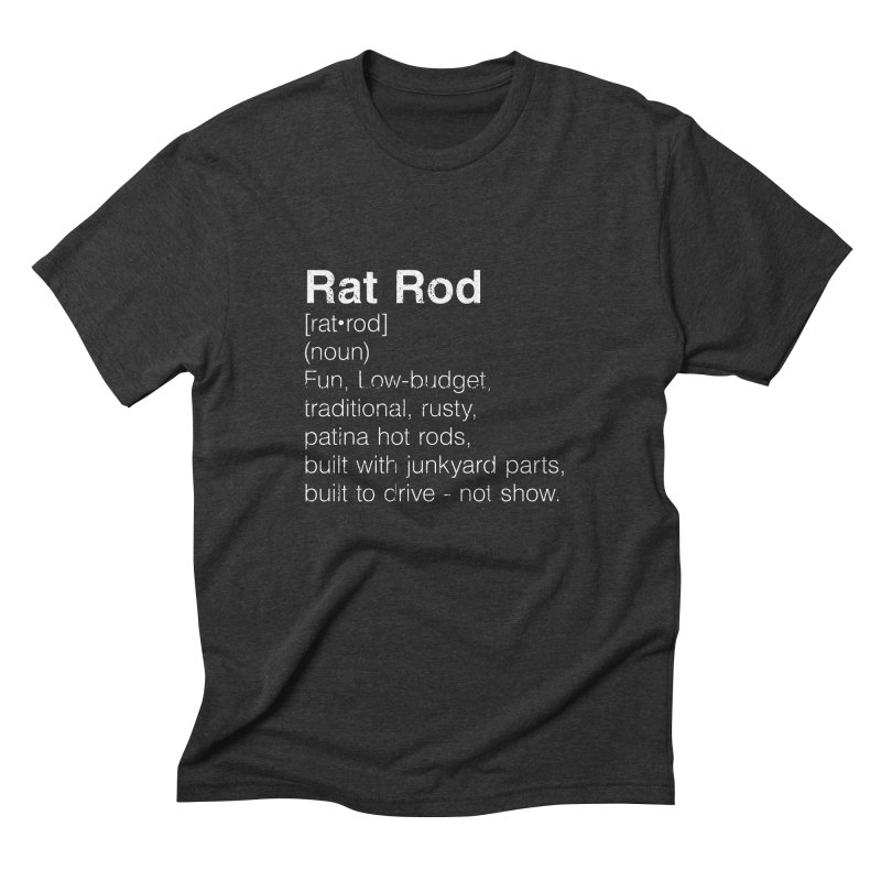 Rat Rod Definition T-shirt in Men's Triblend T-Shirt Heather Onyx by MadeByBono