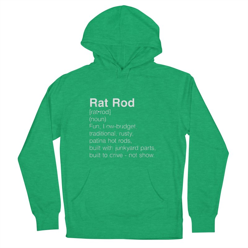 Rat Rod Definition T-shirt Women's French Terry Pullover Hoody by MadeByBono