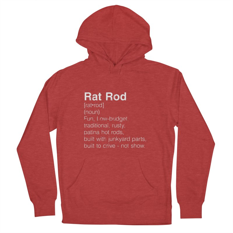 Rat Rod Definition T-shirt Men's French Terry Pullover Hoody by MadeByBono