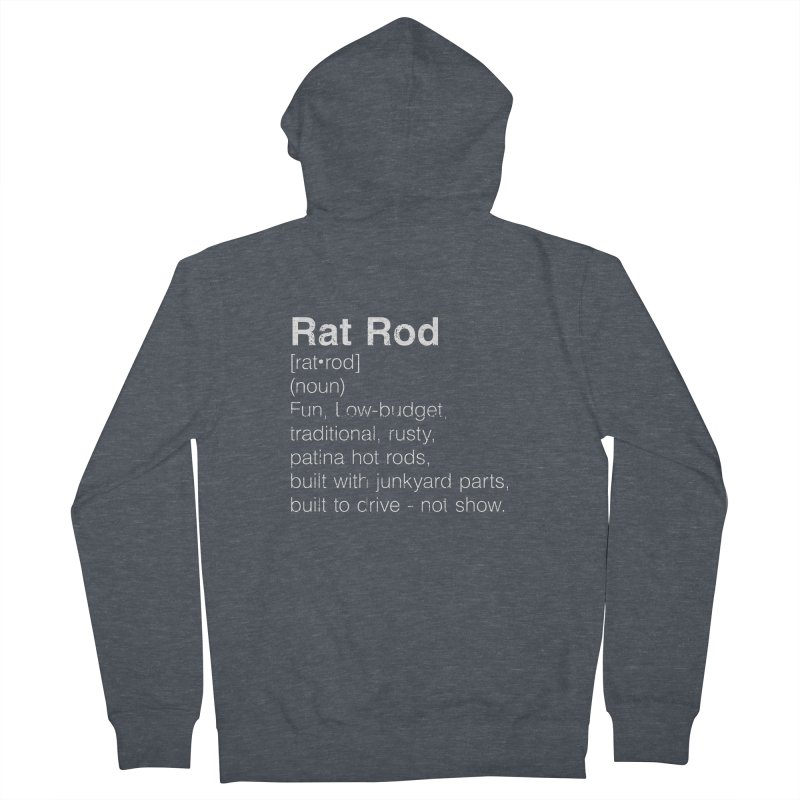 Rat Rod Definition T-shirt Women's French Terry Zip-Up Hoody by MadeByBono