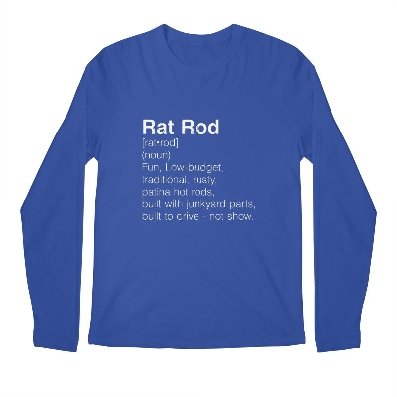 Rat Rod Definition T-shirt Men's Regular Longsleeve T-Shirt by MadeByBono
