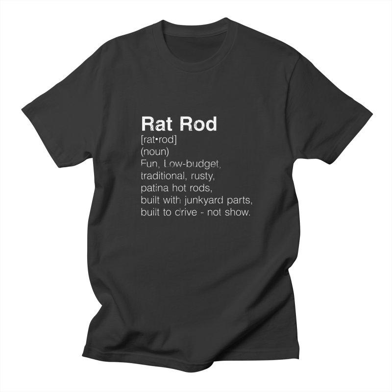 Rat Rod Definition T-shirt Women's Regular Unisex T-Shirt by MadeByBono