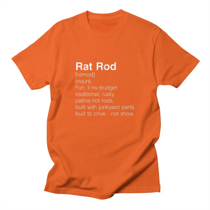 Rat Rod Definition T-shirt Women's Regular Unisex T-Shirt by MadeByBono
