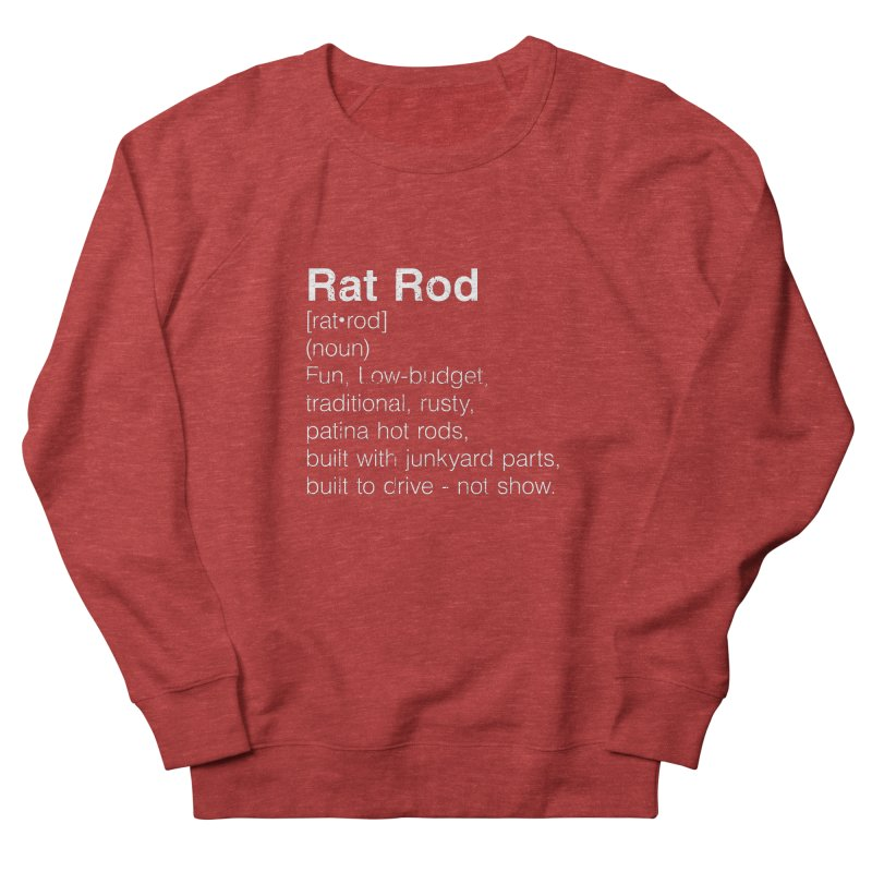 Rat Rod Definition T-shirt Men's French Terry Sweatshirt by MadeByBono