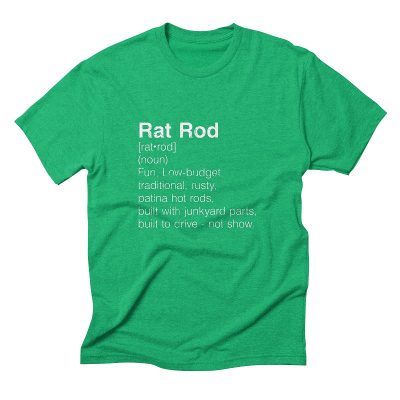 Rat Rod Definition T-shirt Men's Triblend T-Shirt by MadeByBono
