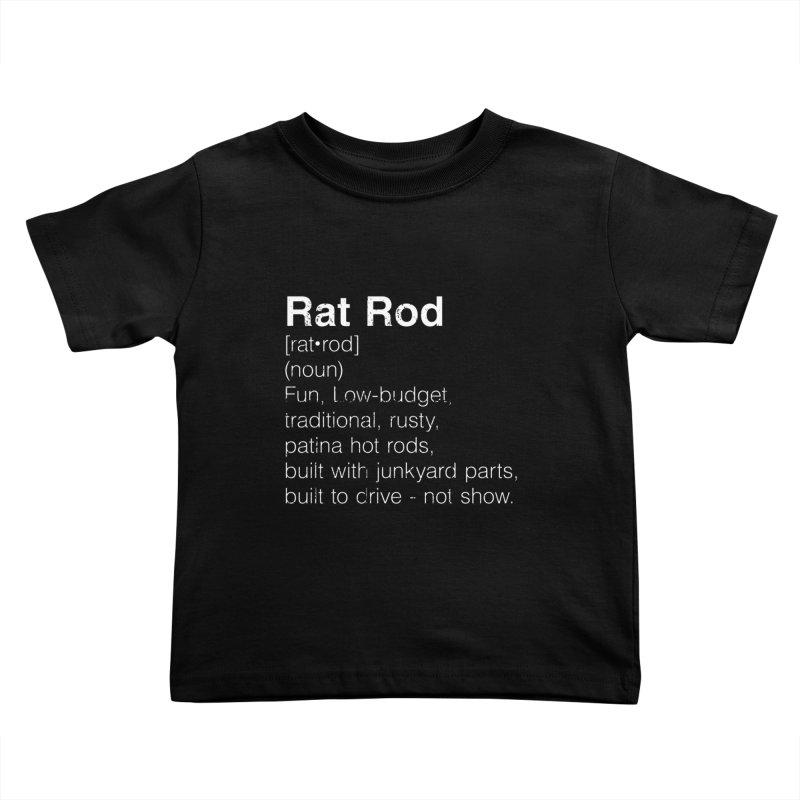 Rat Rod Definition T-shirt Kids Toddler T-Shirt by MadeByBono