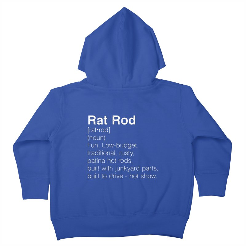 Rat Rod Definition T-shirt Kids Toddler Zip-Up Hoody by MadeByBono