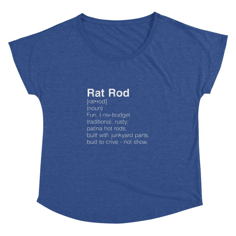 Rat Rod Definition T-shirt Women's Dolman Scoop Neck by MadeByBono