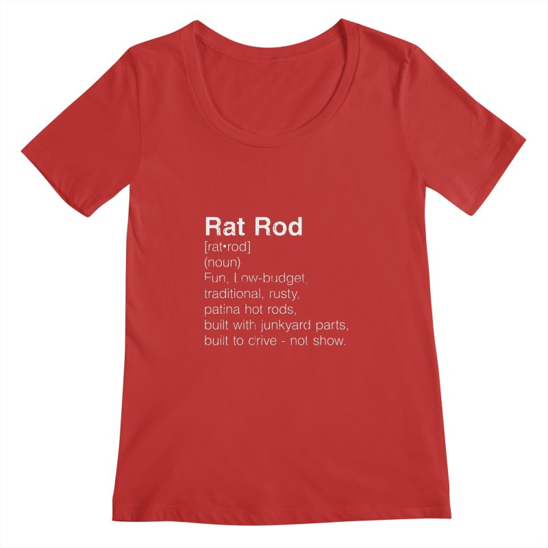 Rat Rod Definition T-shirt Women's Regular Scoop Neck by MadeByBono