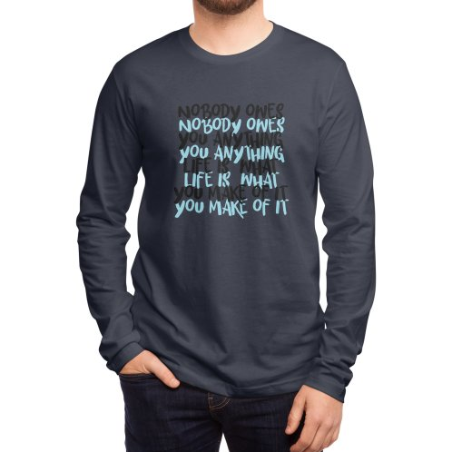 image for Nobody Owes You Anything T-shirt