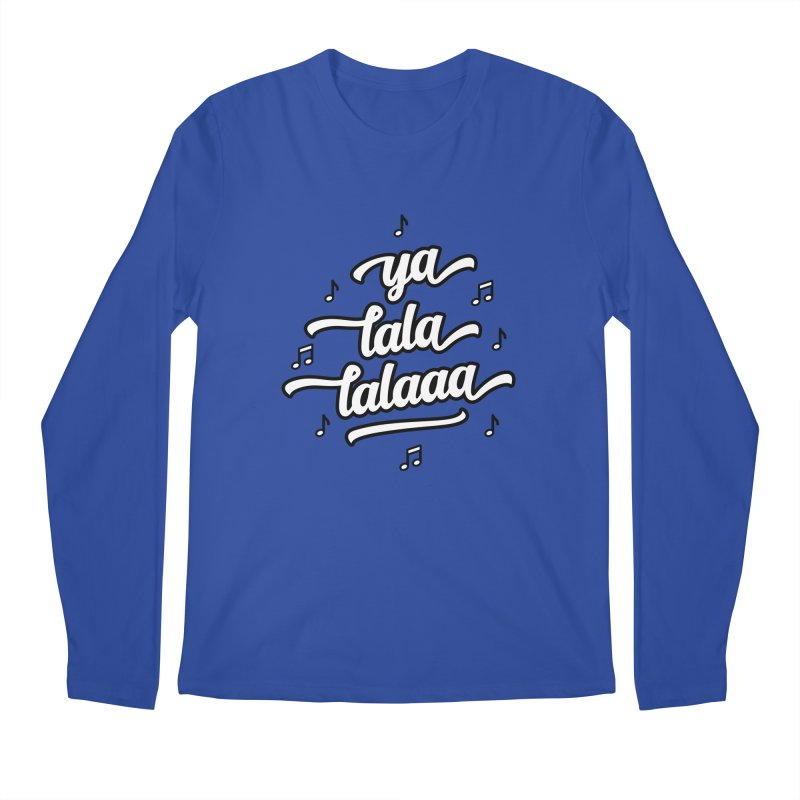 Ya Lala Lalaaa T-shirt Men's Regular Longsleeve T-Shirt by MadeByBono